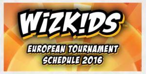 Wizkids European Tournament Schedule 2016
