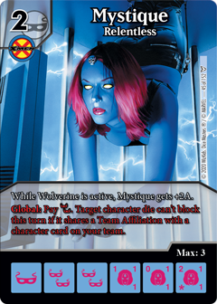 Mystique Relentless, Dice Masters Dark Phoenix Saga