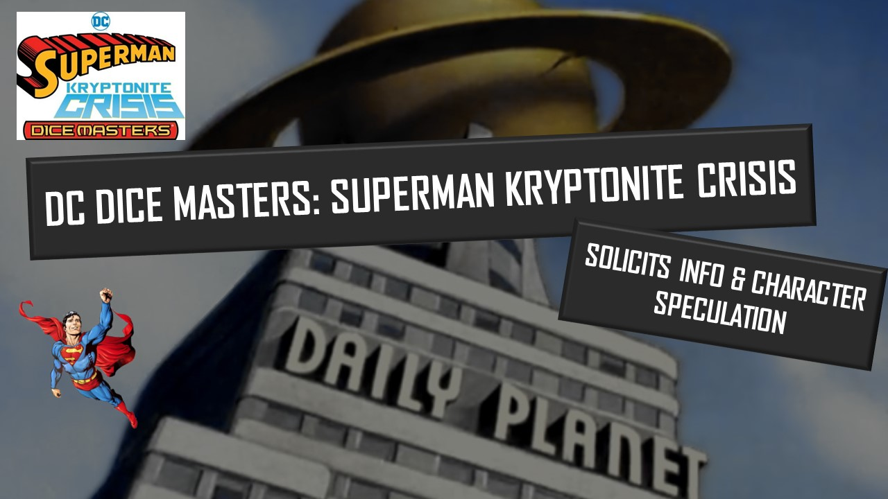 DC Dice Masters Kryptonite Crisis Preview Video Thumbnail