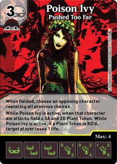 DC Dice Masters - Superman Kryptonite Crisis - Poison Ivy Pushed Too Far